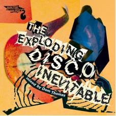 Exploding Disco Inevitable