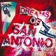 Dreams Of San Antonio