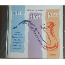 All That Jazz - Straight No Chaser